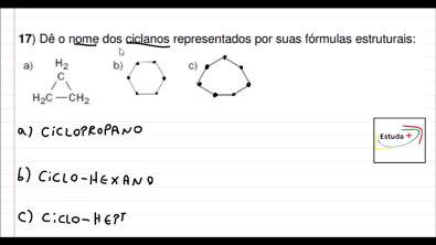 Dê o nome dos ciclanos representados por suas fórmulas estruturais