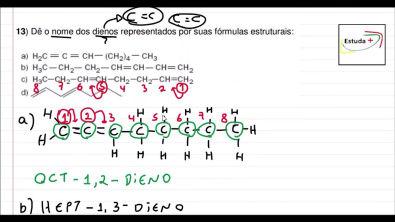 Dê o nome dos dienos representados por suas fórmulas estruturais: