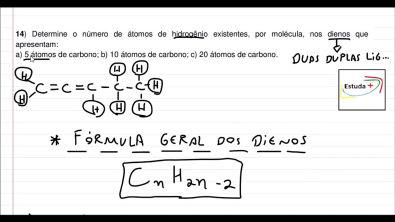 Determine o número de átomos de hidrogênio existentes, por molécula, nos dienos que apresentam: