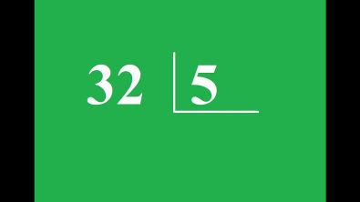Quanto é 32 dividido por 5 ?