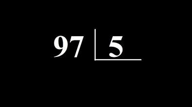 Quanto é 97 dividido por 5 ?