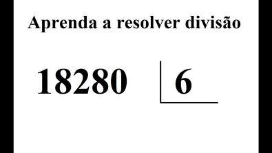 COMO RESOLVER CONTAS DE DIVISÃO COM NÚMEROS GRANDES