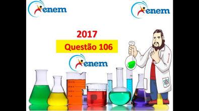 Enem 2017 - questão 106: prova Amarela