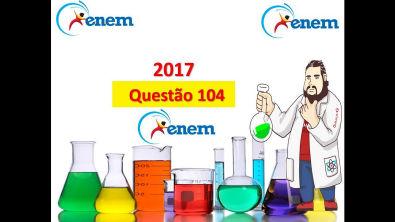 Enem 2017 - questão 104: prova Amarela