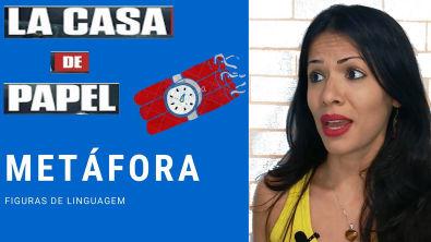 Metáfora com a série La Casa de Papel #1 Figuras de linguagem (português)