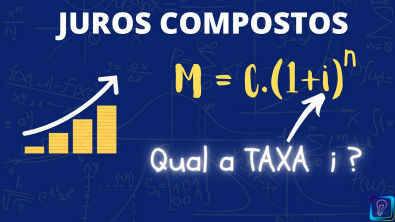 JUROS COMPOSTOS - QUAL A TAXA DE JUROS?
