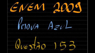 Prova 2009 - Questão 153