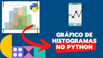 Como Fazer um Gráfico de histogramas no Python ?