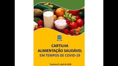 CARTILHA ALIMENTAÇÃO SAUDÁVEL EM TEMPOS DE COVID-19 (UFPI)