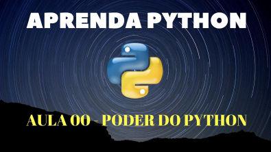 Python Para Iniciantes #Aula 00 - O Poder da Linguagem Pyhton - Curso Para Iniciantes 2020