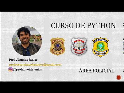 Aula 01 - Concurso PF e PCDF - Python - Apresentação #concursospublicos #areapolicial