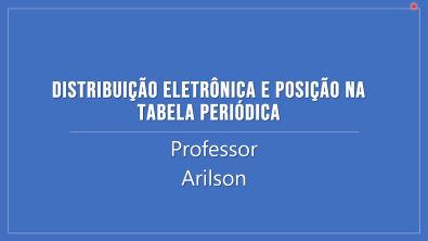 Distribuição eletrônica e tabela periódica