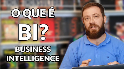 O que é Business Intelligence (BI)?