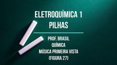 2º ano Videoaula 28 - Eletroquímica 1 (PILHAS)