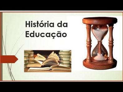História da Educação - Breve esboço