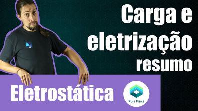 Física - Eletrostática: resumo