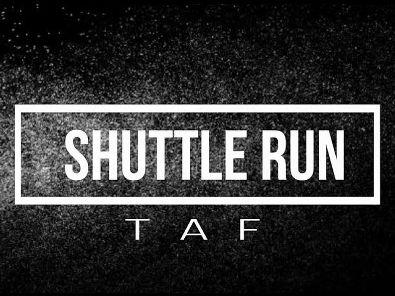 Shuttle Run TAF - Dicas