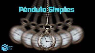 Aula 02 - Aprenda o que é o Pêndulo Simples - Teoria e exercício
