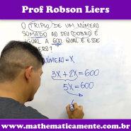 Problema de matemática em 1 minuto - Prof Robson Liers