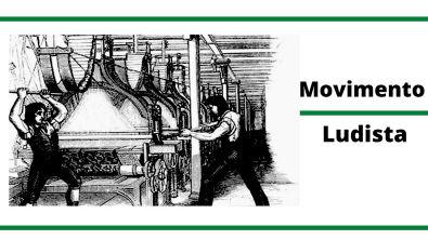 Movimento Ludista - Inglaterra - Revolução Industrial
