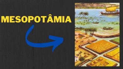 MESOPOTÂMIA - A importância dos rios Tigre e Eufrates