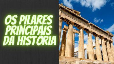 Os Pilares principais da história