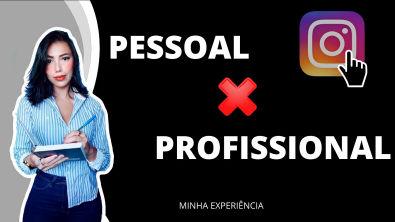 ADVOCACIA | Perfil PESSOAL ou PROFISSIONAL | Instagram e Facebook