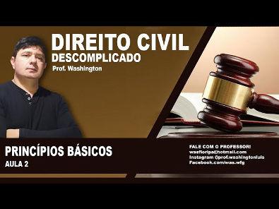 Direito Civil - Aula 2 - Principios Básicos