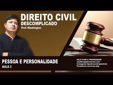 Direito Civil - Aula 3 - Artigo 1º - Pessoa e Personalidade