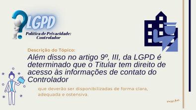 Política de Privacidade - Tópico - Controlador - LGPD
