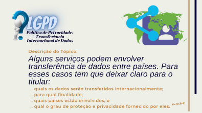 Política de Privacidade - Tópico - Transferência Internacional de dados - LGPD