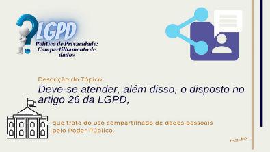 Política de Privacidade - Tópico - Compartilhamento de dados - LGPD