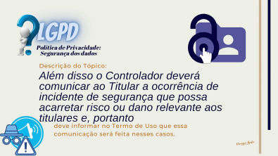 Política de Privacidade - Tópico - Segurança dos dados - LGPD