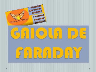 Vídeo 11 - Simulando uma Gaiola de Faraday #aprender #ensinandociencias