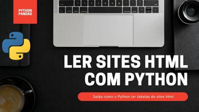 COMO Analisar/ler umas Tabelas de Sites com PYTHON ?[Python-Pandas-Lendo Tabelas]