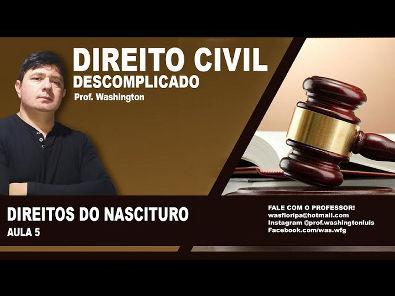 Direito Civil - Aula 5 - Direitos do Nascituro