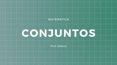 (UFG GO) A afirmação Todo jovem gosta de matemática adora esportes e festas - Prof Johnny