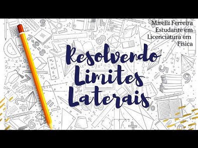 Cálculo 1: Resolução de Limites Laterais - 24 MAR 2021