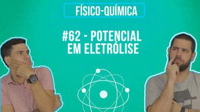 Química Simples #62 - Potencial em Eletrólise