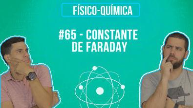 Química Simples #65 - Constante de Faraday
