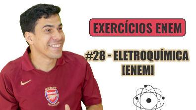 Química Simples #28 - Eletroquímica - [ENEM]
