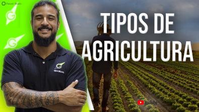 Tipos de Agricultura - Geobrasil {Prof Rodrigo Rodrigues}