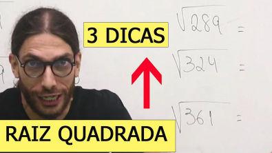 3 DICAS para mandar bem em RAIZ QUADRADA - Radiciação (Aula 03)