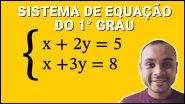 Sistema de Equação do Primeiro Grau | Método da Substituição