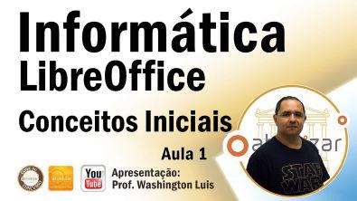 LibreOffice - Conceitos Iniciais - Aula 1
