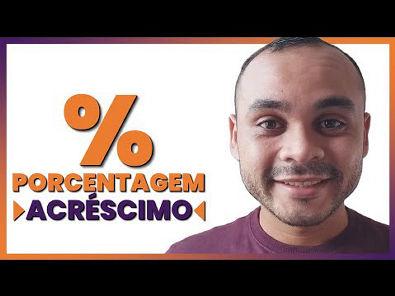 Porcentagem - Acréscimo - Exercícios de Porcentagem Com Acréscimo