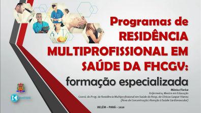 RESIDENCIAS HC - Residência Multiprofissional em Saúde da Fundação Hospital de Clínicas Gaspar Vianna - Belém/PA