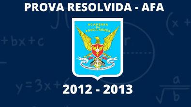 Apresentação - Prova Resolvida AFA(2012 - 2013)