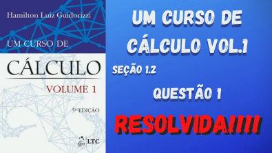 GUIDORIZZI [QUESTÃO RESOLVIDA] SEÇÃO 1 2 QUESTÃO 1 RESOLVA AS INEQUAÇÕES