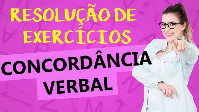 CONCORDÂNCIA VERBAL: EXERCÍCIOS RESOLVIDOS - Profa Pamba